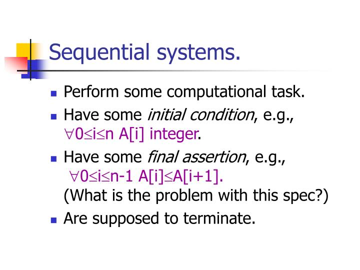Sequential systems.