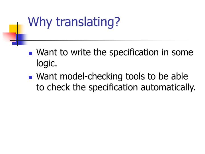 Why translating?
