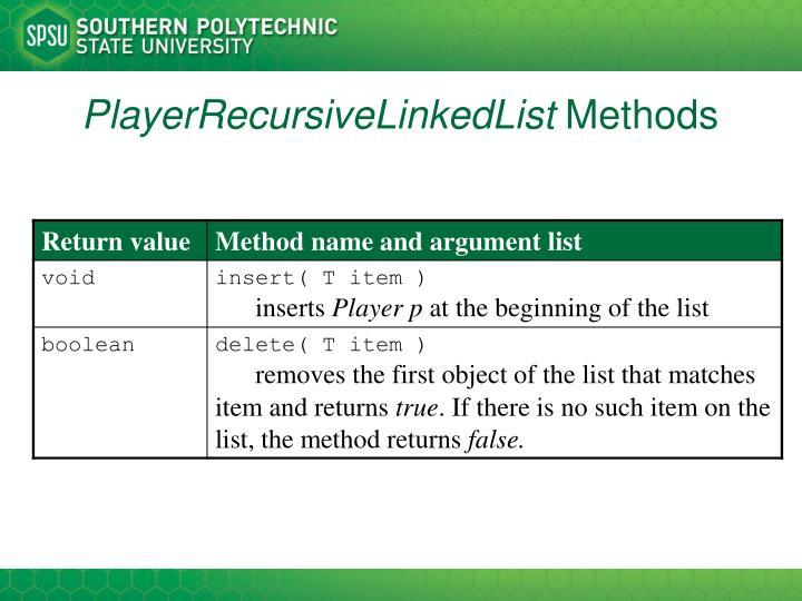 PlayerRecursiveLinkedList