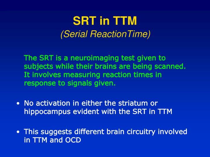 SRT in TTM