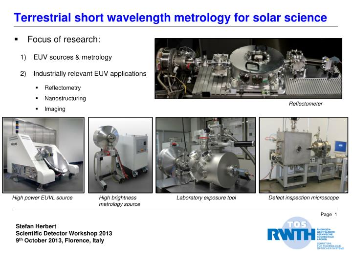 Terrestrial short wavelength metrology for solar science
