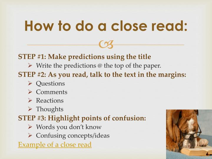 How to do a close read: