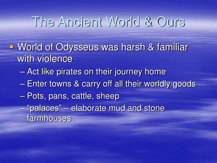 The Ancient World & Ours