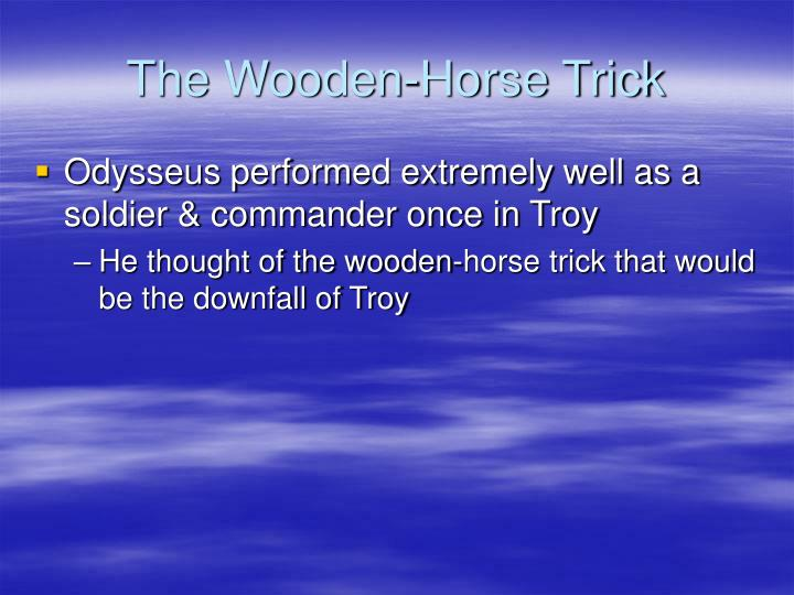 The Wooden-Horse Trick