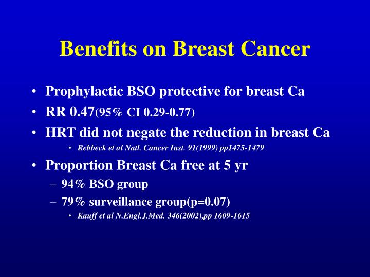 Benefits on Breast Cancer