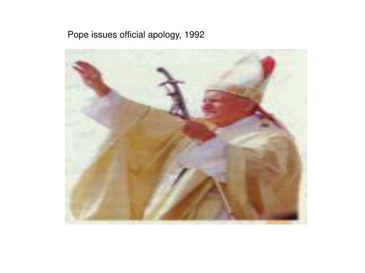 Pope issues official apology, 1992