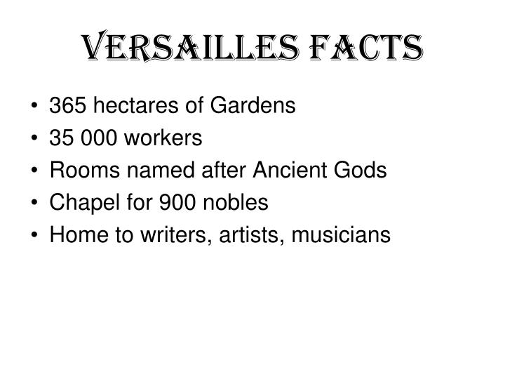 Versailles Facts