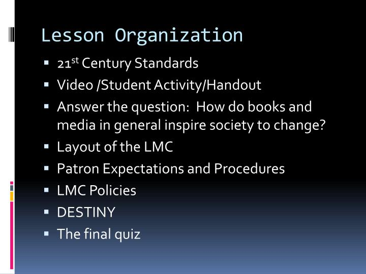 Lesson Organization