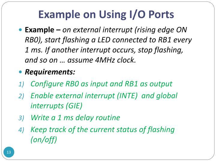 Example on Using I/O Ports