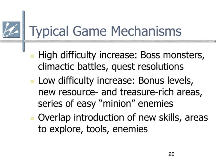 Typical Game Mechanisms