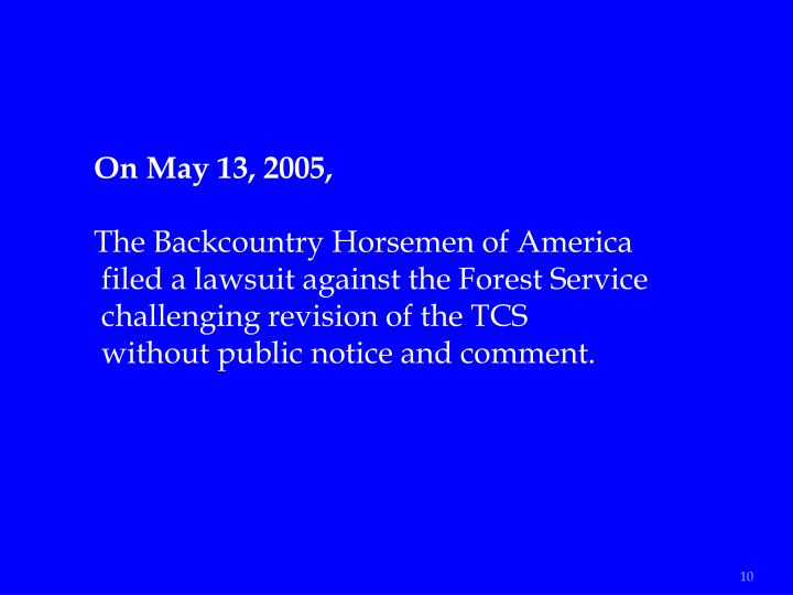 On May 13, 2005,