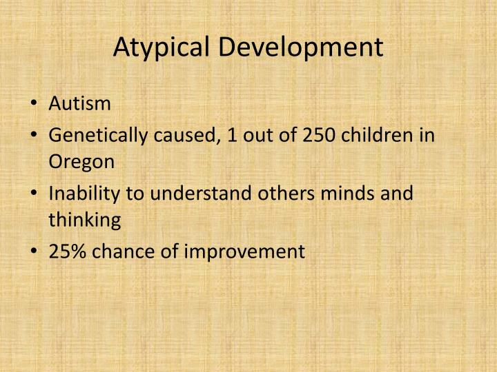 Atypical Development