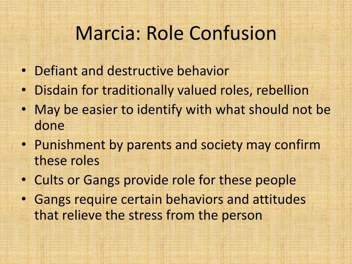 Marcia: Role Confusion