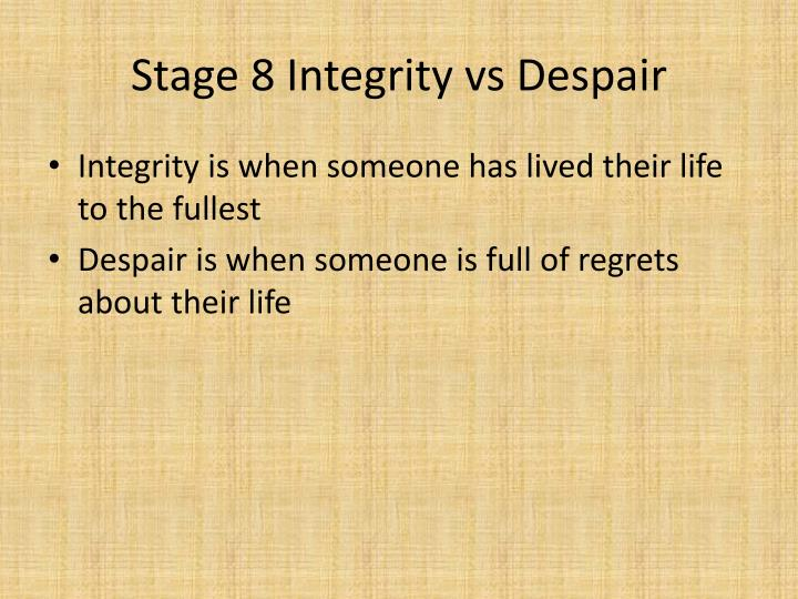 Stage 8 Integrity vs Despair