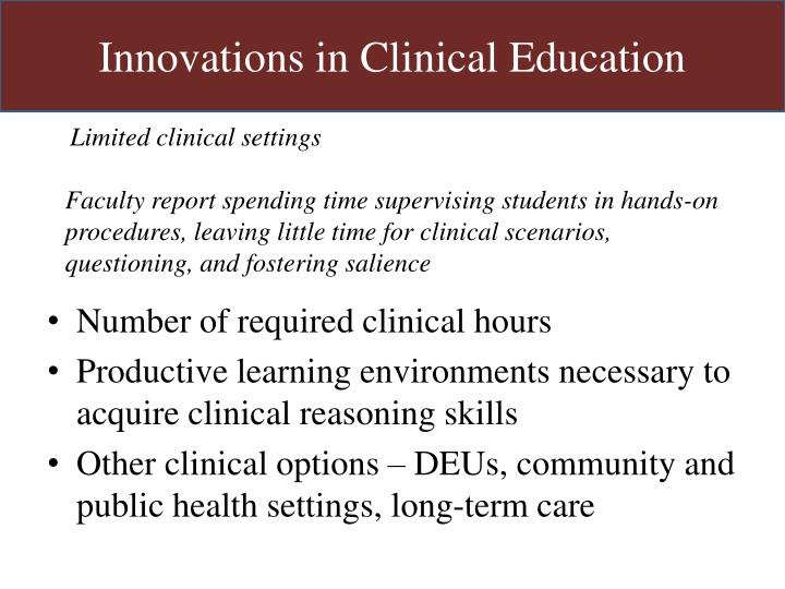 Innovations in Clinical Education