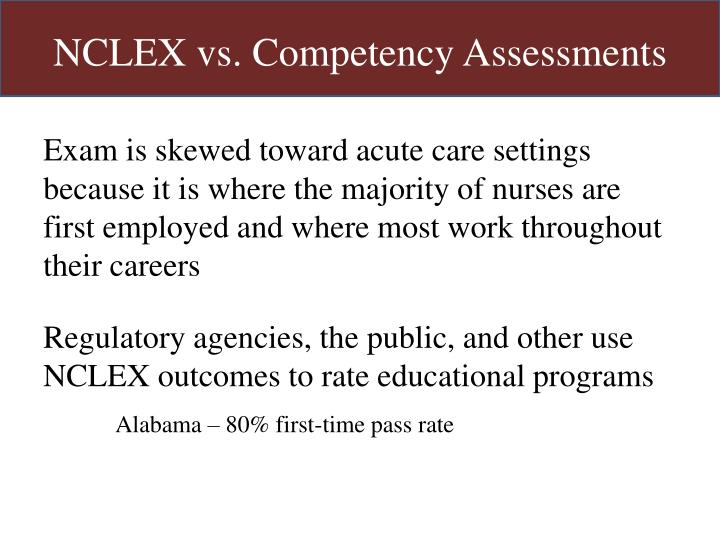 NCLEX vs. Competency Assessments