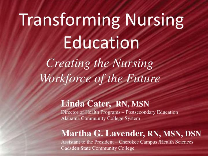 Transforming nursing education