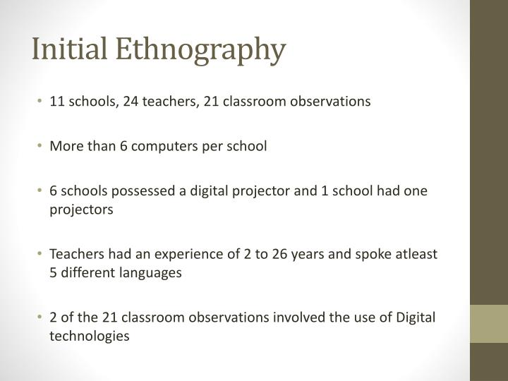 Initial Ethnography