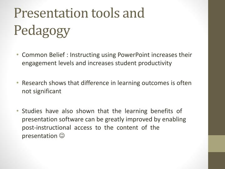 Presentation tools and Pedagogy