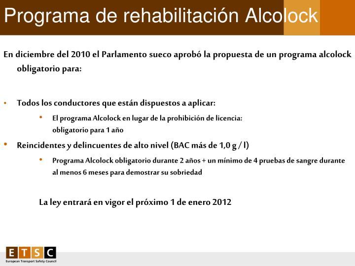 Programa de rehabilitación Alcolock