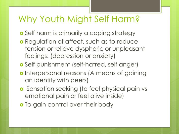 Why Youth Might Self Harm?