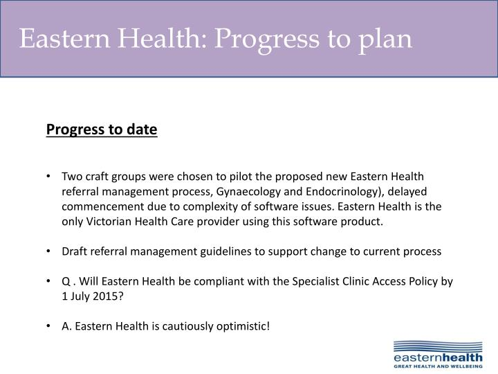 Eastern Health: Progress to plan