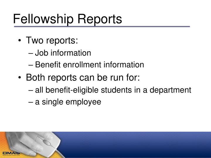 Fellowship Reports