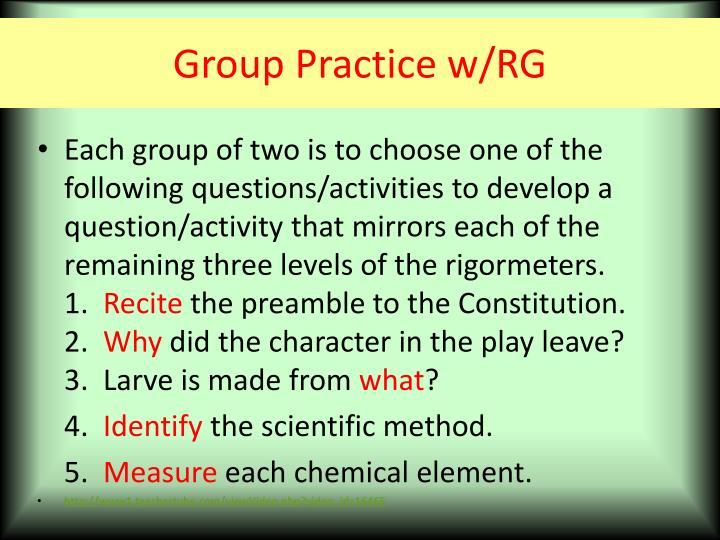 Group Practice w/RG