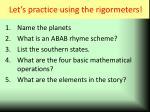 let s practice using the rigormeters