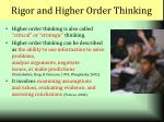rigor and higher order thinking