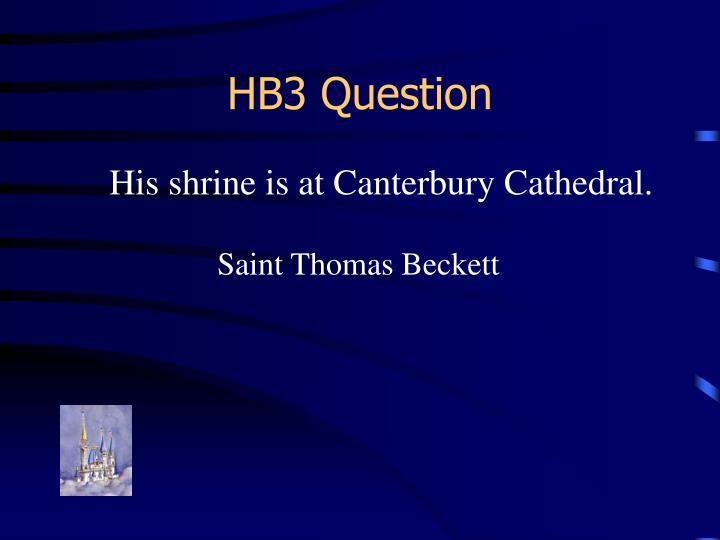 HB3 Question