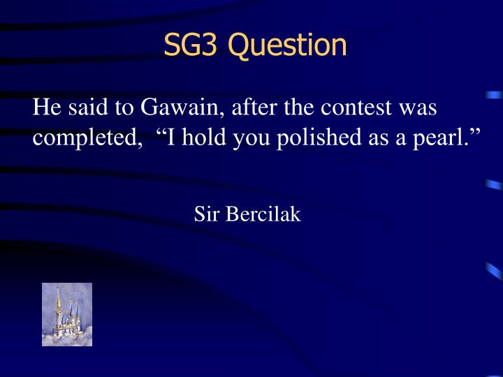 SG3 Question