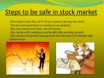 steps to be safe in stock market