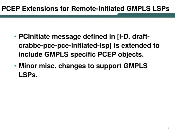 PCEP Extensions for Remote-Initiated GMPLS