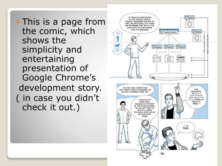 This is a page from the comic, which shows the simplicity and entertaining presentation of Google Chrome's