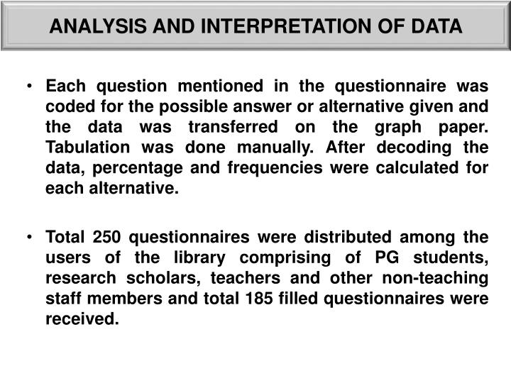 ANALYSIS AND INTERPRETATION OF DATA
