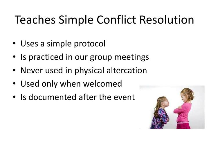 Teaches Simple Conflict Resolution
