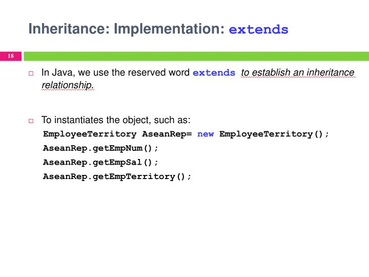Inheritance: Implementation: