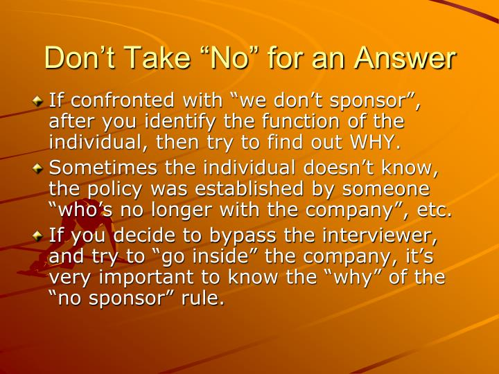 "Don't Take ""No"" for an Answer"