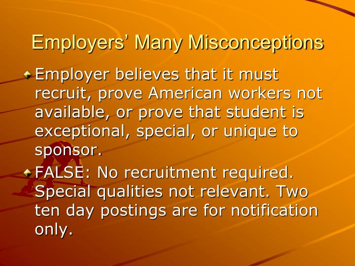 Employers' Many Misconceptions