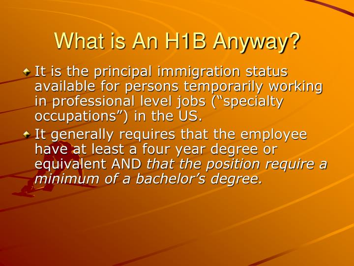 What is An H1B Anyway?