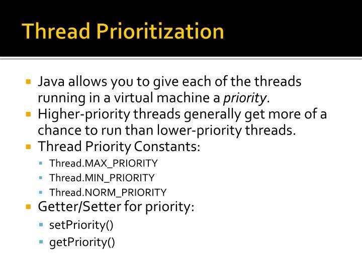 Thread Prioritization
