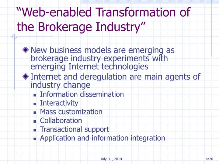 """Web-enabled Transformation of the Brokerage Industry"""