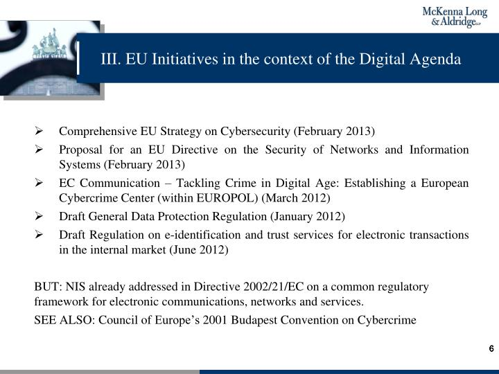 III. EU Initiatives in the context of the Digital Agenda