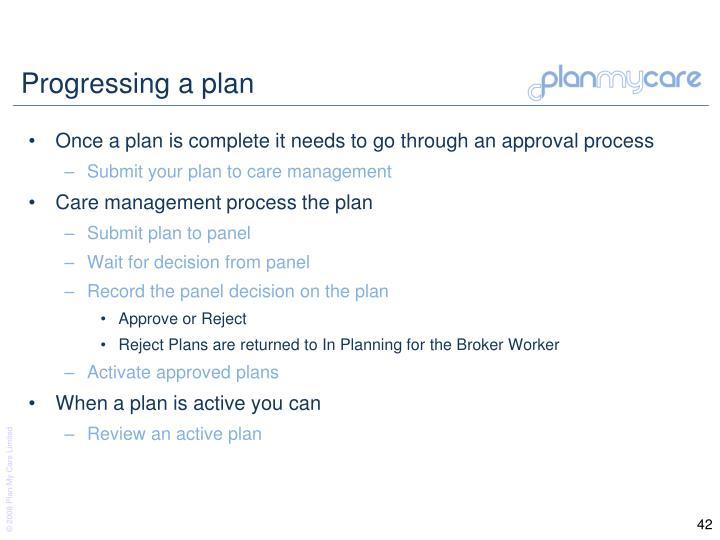 Progressing a plan