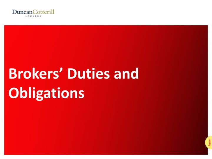 Brokers' Duties and Obligations