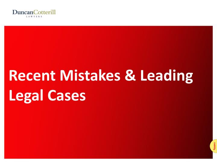 Recent Mistakes & Leading Legal Cases