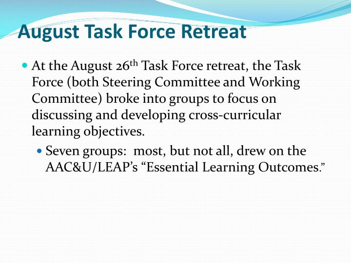 August Task Force Retreat