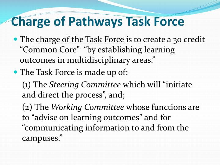 Charge of Pathways Task Force