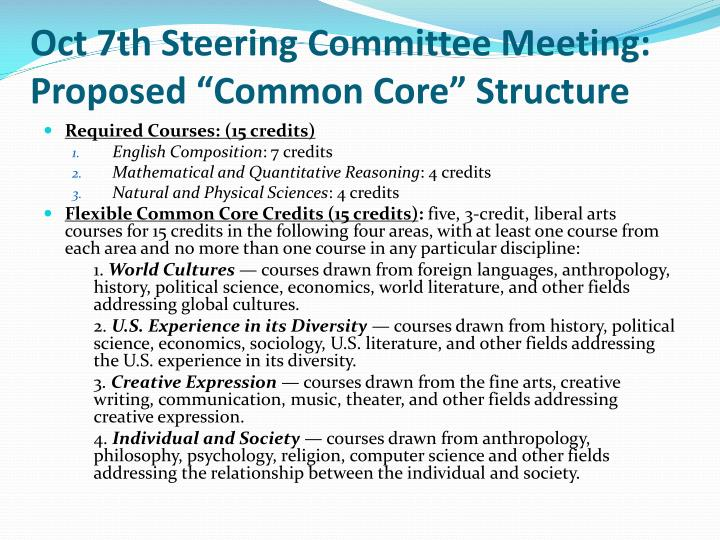 "Oct 7th Steering Committee Meeting: Proposed ""Common Core"" Structure"
